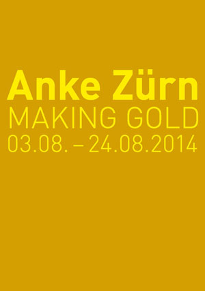 Anke Zürn, MAKING GOLD